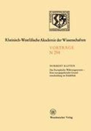 Das Europaische Wahrungssystem - eine Europapolitische Grundentscheidung im Ruckblick af Norbert Kloten