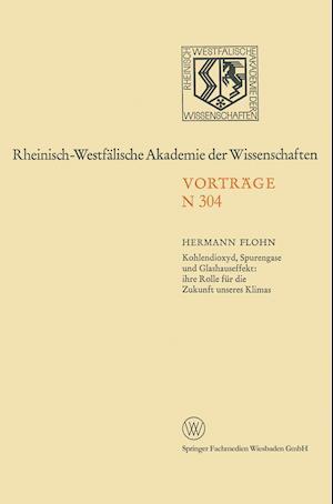 Kohlendioxyd, Spurengase Und Glashauseffekt af Hermann Flohn