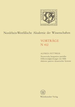 Numerische Integration Partieller Differentialgleichungen Mit Hilfe Diskreter Passiver Dynamischer Systeme af Alfred Fettweis