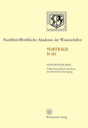 Volkswirtschaftliche Probleme Der Deutschen Vereinigung af Hans-Werner Sinn
