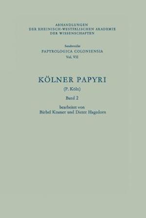 Kolner Papyri af Barbel Kramer, Dieter Hagedorn, Barbel Kramer