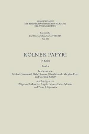 Kolner Papyri af Barbel Kramer, Michael Gronewald, Zbigniew Borkowski