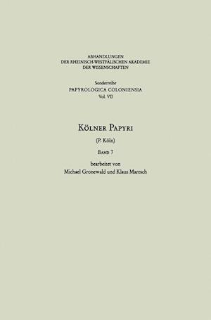 Kolner Papyri af Michael Gronewald, Klaus Maresch, Universitat Zu Koln