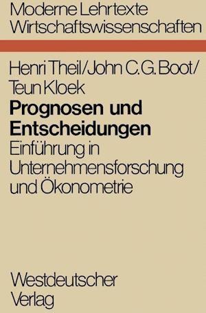 Prognosen Und Entscheidungen af Henri Theil, Henglishri Theil