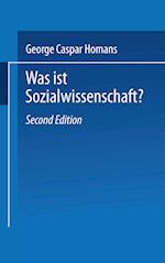 Was ist Sozialwissenschaft? af George Caspar Homans