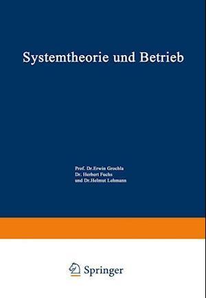 Systemtheorie Und Betrieb af Peter Flora