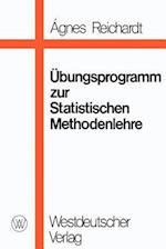 Ubungsprogramm Zur Statistischen Methodenlehre af Agnes Reichardt