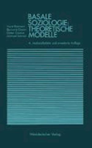Basale Soziologie af Bernhard Giesen, Dieter Goetze, Horst Reimann
