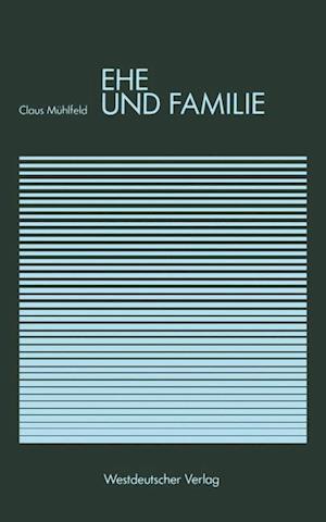 Ehe Und Familie af Claus Meuhlfeld, Claus Muhlfeld