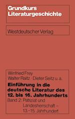 Einfuhrung in Die Deutsche Literatur Des 12. Bis 16. Jahrhunderts af Walter Raitz, Dieter Seitz, Winfried Frey