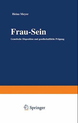 Frau Sein af Heinz Meyer