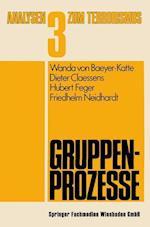 Gruppenprozesse af Hubert Feger, Wanda Von Baeyer-Katte, Dieter Claessens