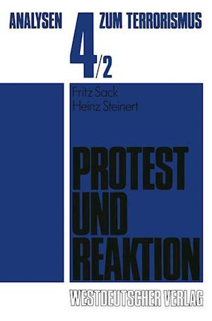 Protest Und Reaktion af Fritz Sack, Heinz Steinert
