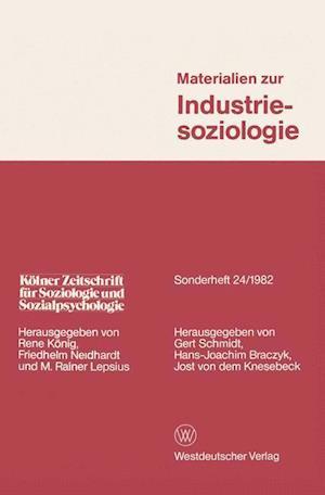 Materialien Zur Industriesoziologie af Gert Schmidt