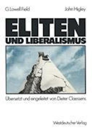 Eliten und Liberalismus af George Lowell Field