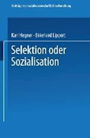 Selektion Oder Sozialisation af Karl Hegner, Karl Hegner