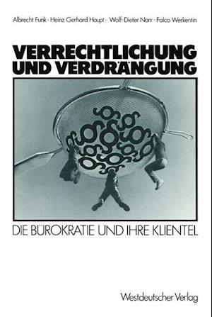 Verrechtlichung Und Verdrangung af Albrecht Funk