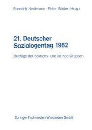 21. Deutscher Soziologentag 1982 af Friedrich Heckmann