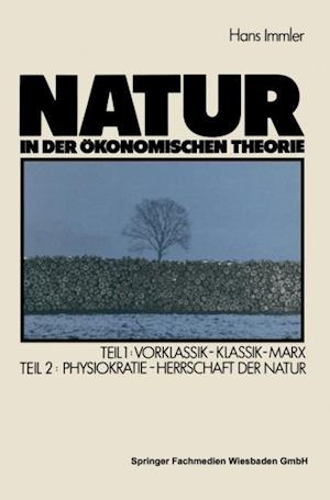 Natur in Der Okonomischen Theorie af Hans Immler, Hans Immler