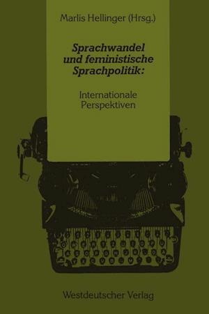 Sprachwandel und Feministische Sprachpolitik: Internationale Perspektiven af Marlis Hellinger