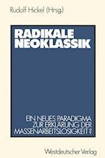 Radikale Neoklassik af Rudolf Hickel