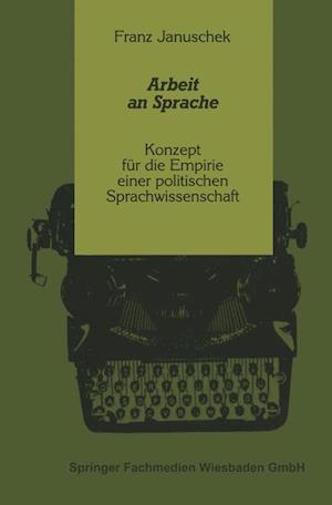 Arbeit an Sprache af Franz Januschek