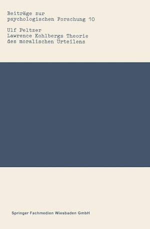 Lawrence Kohlbergs Theorie Des Moralischen Urteilens af Ulf Peltzer