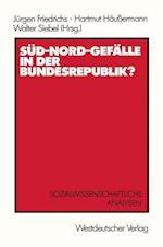 Sud-Nord-Gefalle in der Bundesrepublik? af Jurgen Friedrichs