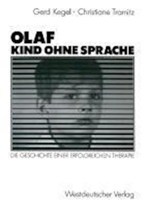 Olaf Kind Ohne Sprache af Christiane Tramitz, Gerd Kegel