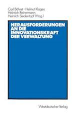 Herausforderungen an die Innovationskraft der Verwaltung af Carl Bohret