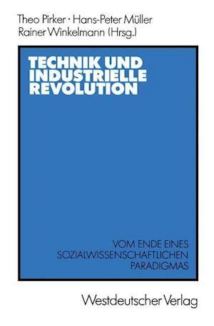 Technik und Industrielle Revolution af Theo Pirker
