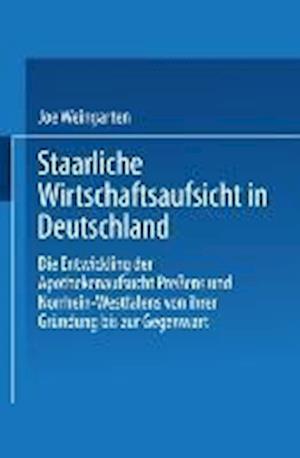 Staatliche Wirtschaftsaufsicht in Deutschland af Joe Weingarten, Joe Weingarten