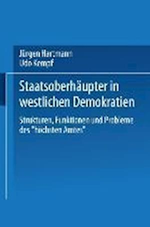 Staatsoberhaupter in Westlichen Demokratien af Udo Kempf, Jurgen Hartmann, Jeurgen Hartmann