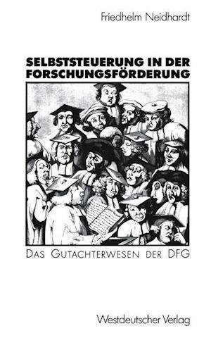 Selbststeuerung in Der Forschungsforderung af Friedhelm Neidhardt