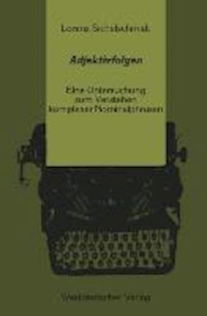 Adjektivfolgen af Lorenz Sichelschmidt, Sichelschmidt Lorenz, Sichelschmidt Lorenz