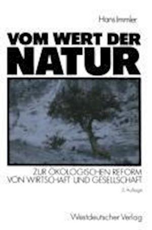 Vom Wert Der Natur af Hans Immler