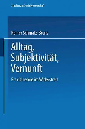 Alltag - Subjektivitat - Vernunft af Rainer Schmalz-Bruns