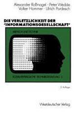 Die Verletzlichkeit Der Informationsgesellschaft af Alexander Rossnagel, Volker Hammer, Peter Wedde
