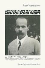 Zur Gestaltpsychologie Menschlicher Werte af Michael Wertheimer, Michael Wertheimer