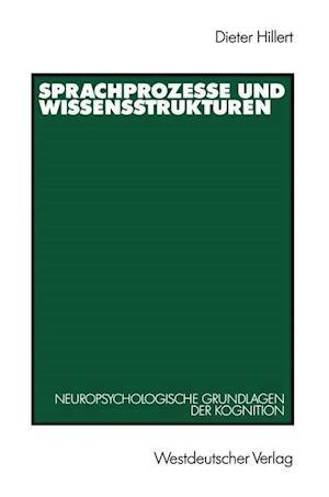 Sprachprozesse und Wissensstrukturen af Dieter Hillert