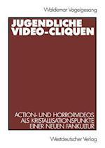 Jugendliche Video-Cliquen af Waldemar Vogelgesang