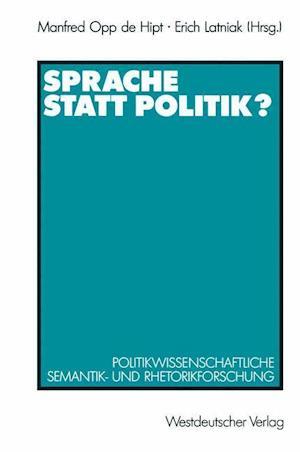 Sprache Statt Politik? af Manfred Opp de Hipt