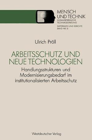 Arbeitsschutz Und Neue Technologien af Ulrich Proll, Ulrich Preoll