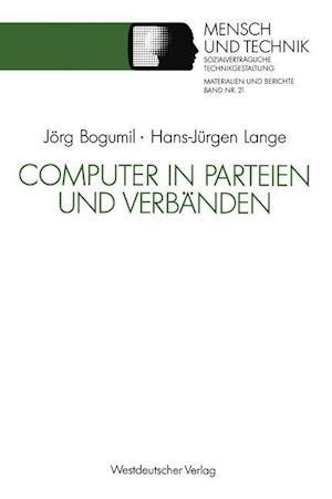 Computer in Parteien Und Verbanden af Jorg Bogumil, Hans-Jurgen Lange