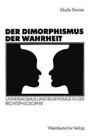 Der Dimorphismus Der Wahrheit af Sibylle Teonnies, Sibylle Tonnies