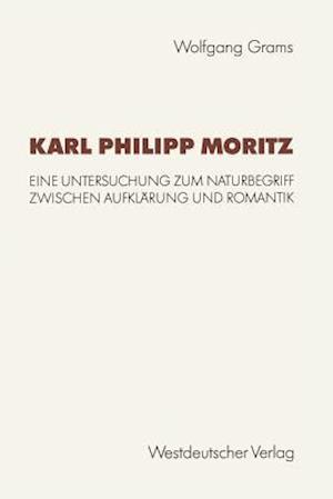Karl Philipp Moritz af Wolfgang Grams, Wolfgang Grams