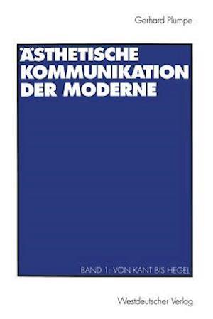 Asthetische Kommunikation Der Moderne af Gerhard Plumpe
