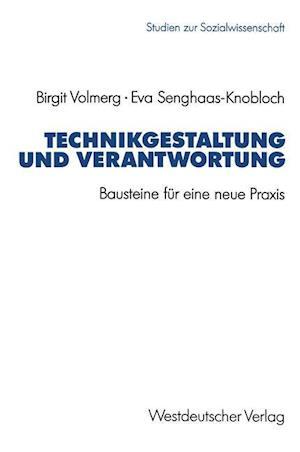 Technikgestaltung Und Verantwortung af Birgit Volmerg, Eva Senghaas-Knobloch