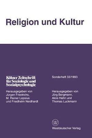 Religion Und Kultur af Alois Hahn, Jorg Bergmann