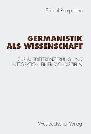 Germanistik ALS Wissenschaft af Barbel Rompeltien, Bearbel Rompeltien